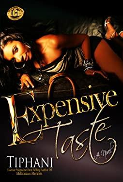 Expensive Taste 9781934230831