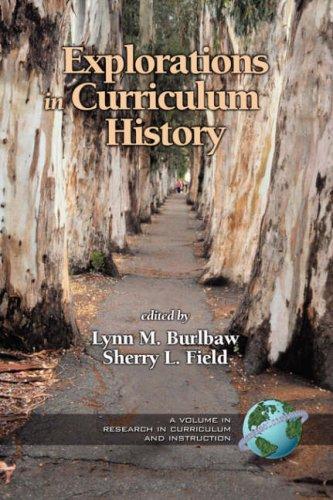 Explorations in Curriculum History (PB)
