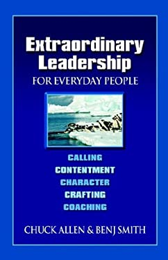Extraordinary Leadership for Everyday People 9781932503609