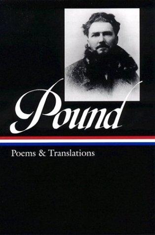 Ezra Pound: Poems and Translations 9781931082419