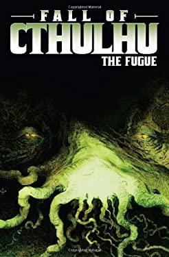 Fall of Cthulhu: The Fugue 9781934506196