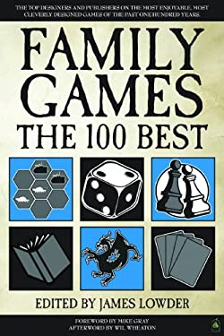 Family Games: The 100 Best 9781934547212