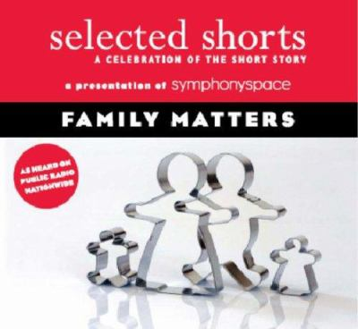 Family Matters: A Celebration of the Short Story 9781934033036
