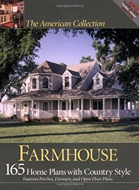 Farmhouse: 165 Home Plans for Country Living 9781931131551
