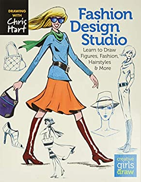 Fashion Design Studio: Learn to Draw Figures, Clothing, Accessories, Hairstyles, Makeup & More