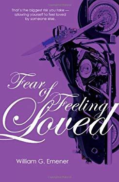 Fear of Feeling Loved
