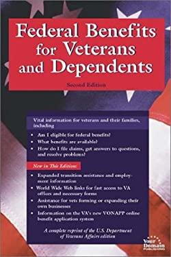 Federal Benefits for Veterans and Dependents 9781930780064