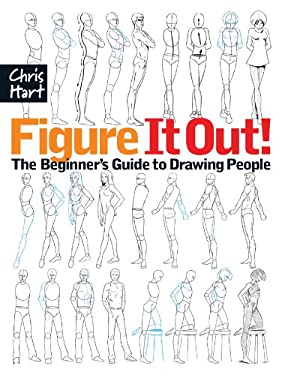 Figure It Out!: The Beginner's Guide to Drawing People 9781933027807