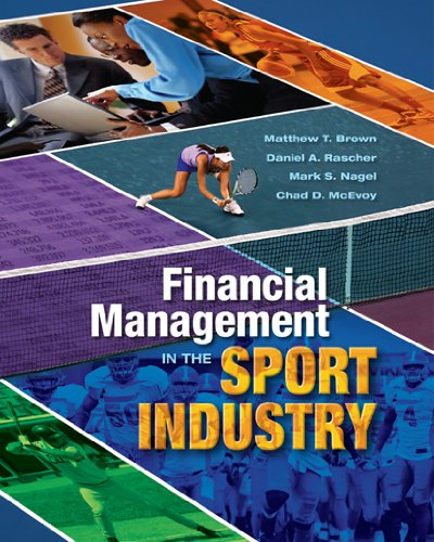 Financial Management in the Sport Industry 9781934432044