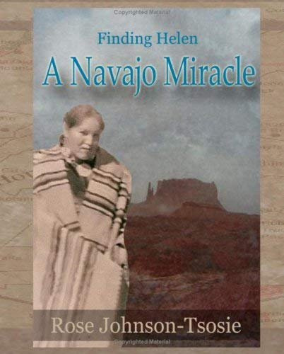 Finding Helen - A Navajo Miracle 9781934610237