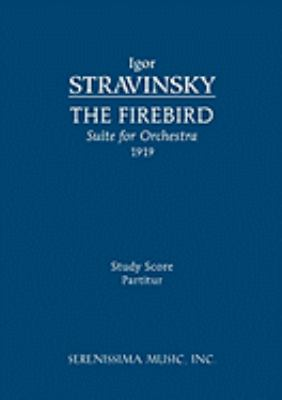 Firebird Suite, 1919 Version - Study Score 9781932419740