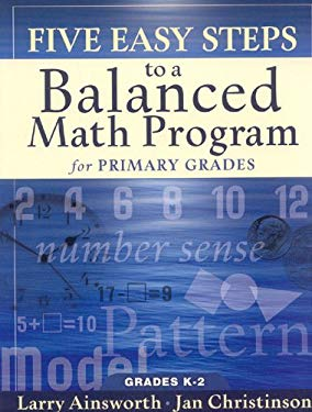 Five Easy Steps to a Balanced Math Program for Primary Grades: Grades K-2 9781933196220