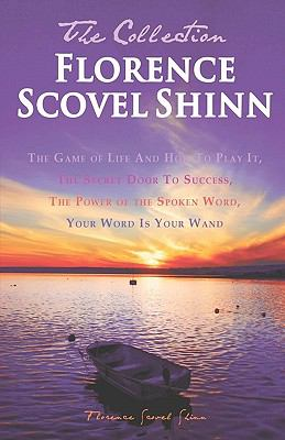 Florence Scovel Shinn - The Collection 9781936594689