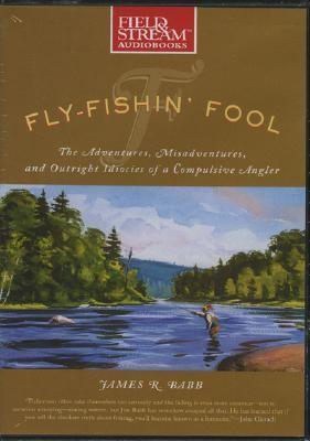 Fly Fishin' Fool