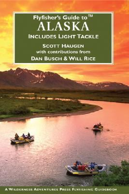 Flyfisher's Guide to Alaska 9781932098020