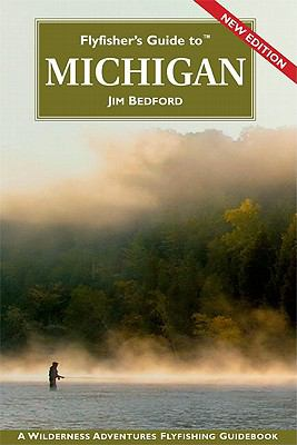 Flyfisher's Guide to Michigan 9781932098464