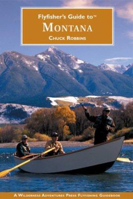 Flyfisher's Guide to Montana 9781932098228