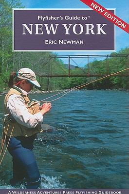 Flyfisher's Guide to New York 9781932098792