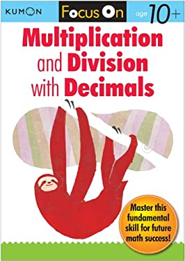 Focus on Multiplication and Division with Decimals 9781935800422