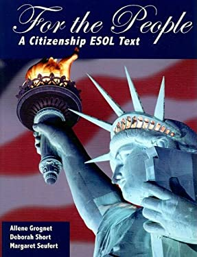 For the People: A Citizenship ESOL Text 9781934960141
