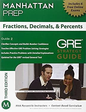 Fractions, Decimals, & Percents GRE Strategy Guide, 3rd Edition 9781935707929