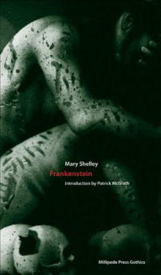 Frankenstein: Or the Modern Prometheus