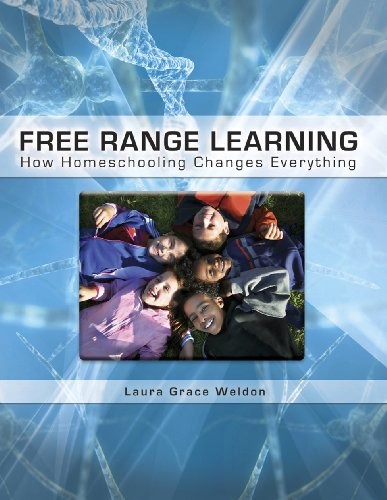 Free Range Learning: How Homeschooling Changes Everything 9781935387091