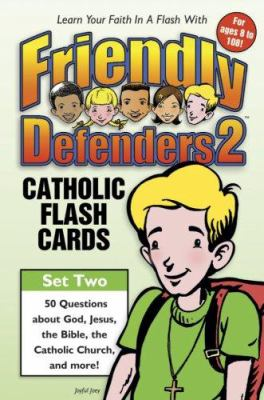 Friendly Defenders 2: Catholic Flash Cards [With Cards] 9781932645255
