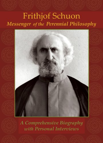 Frithjof Schuon: Messenger of the Perennial Philosophy 9781936597048
