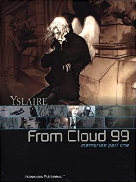 From Cloud 99 Memories