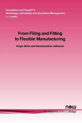 From Filing and Fitting to Flexible Manufacturing 9781933019062