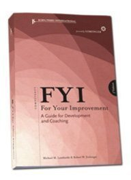 Fyi for Your Improvement: A Guide for Development and Coaching for Learners, Managers, Mentors, and Feedback Givers 9781933578170