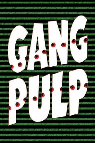 Gang Pulp 9781935031000