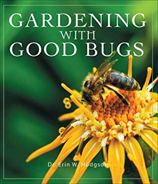 Gardening with Good Bugs 9781934393017