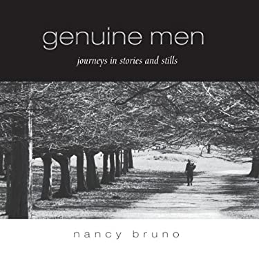 Genuine Men: Journeys in Stories and Stills 9781934454275