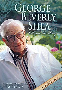 George Beverly Shea: Tell Me the Story 9781932307290