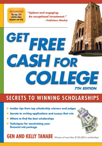 Get Free Cash for College 9781932662443