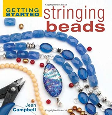 Getting Started Stringing Beads 9781931499798