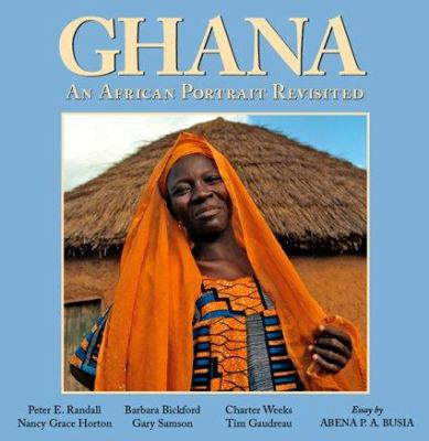 Ghana: An African Portrait Revisited 9781931807579