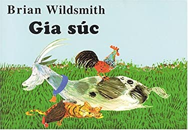 Gia Suc = Brian Wildsmith's Farm Animals 9781932065213