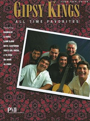 Gipsy Kings All-Time Favorites 9781933657769