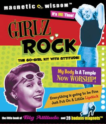 Girlz Rock! [With 16 Magnets] 9781933662268