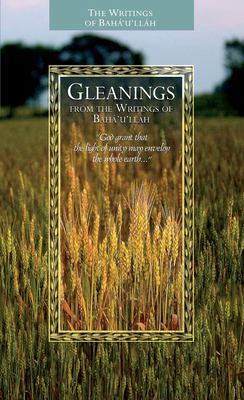 Gleanings from the Writings of Baha'u'llah 9781931847223