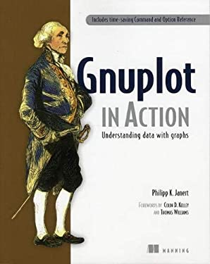 Gnuplot in Action: Understanding Data with Graphs 9781933988399