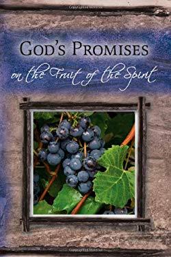 God's Promises on Fruit of the Spirit 9781934068991