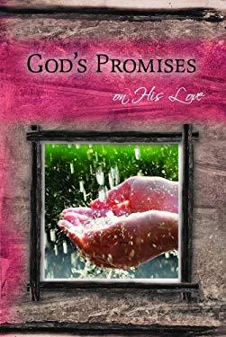 God's Promises on His Love 9781934068977