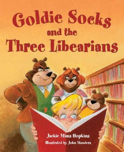 Goldie Socks: And the Three Libearians