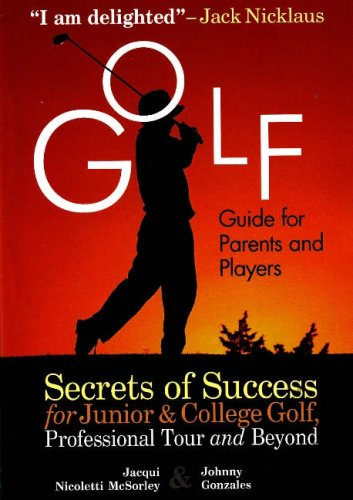 Golf Guide for Parents and Players 9781932421149