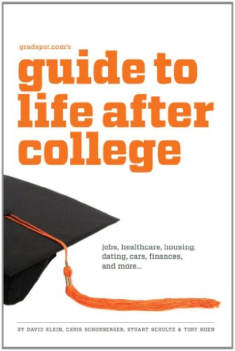 Gradspot.com's Guide to Life After College 9781935707233