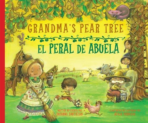 Grandma's Pear Tree/El Peral de Abuela 9781934960806